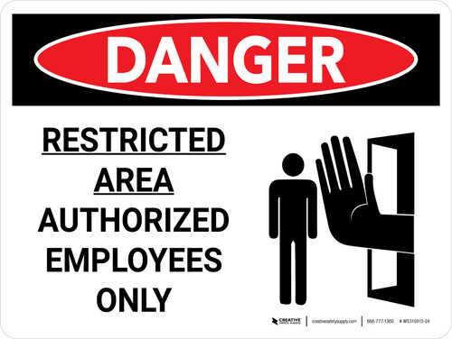 Danger: Restricted Area Authorized Employees Only Landscape with Graphic - Wall Sign