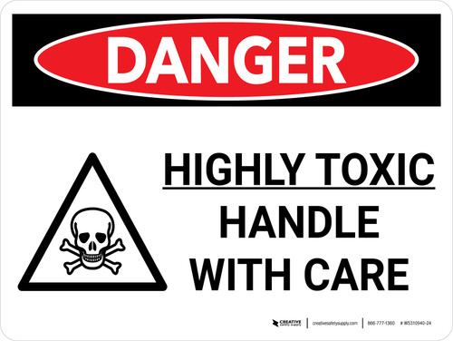 Danger: Toxic Handle With Care Landscape with Graphic - Wall Sign