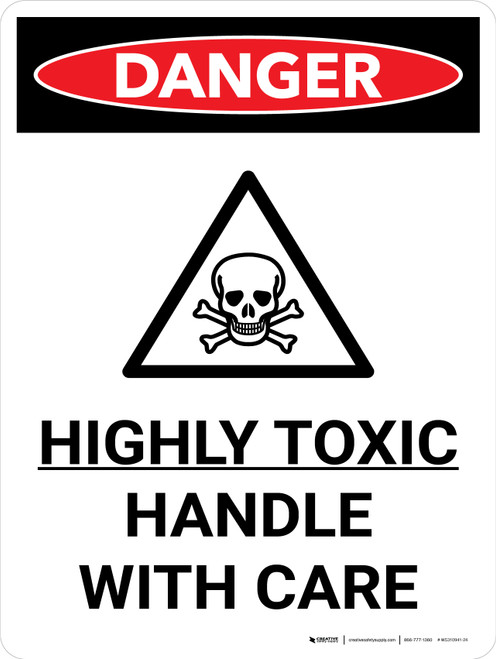 Danger: Toxic Handle With Care Portrait with Graphic - Wall Sign