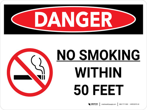 Danger: No Smoking Within 50 Feet Landscape with Graphic - Wall Sign