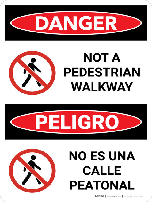 Danger: Not A Pedestrian Walkway Bilingual with Graphic - Wall Sign