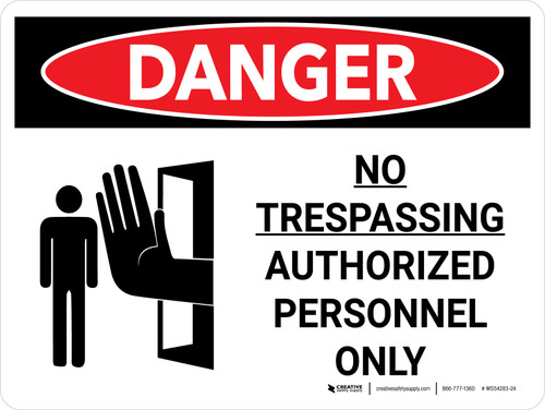 Danger: No Trespassing Authorized Personnel Only Landscape with Graphic - Wall Sign