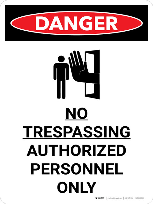 Danger: No Trespassing Authorized Personnel Only Portrait with Graphic - Wall Sign