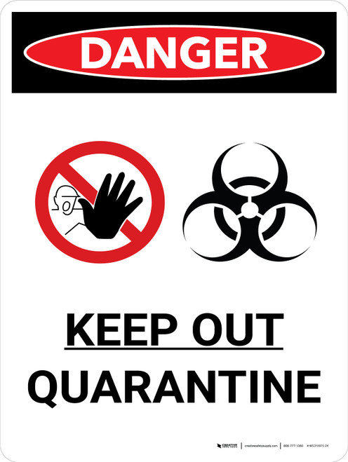 Danger: Keep Out Quarantine Portrait with Graphic - Wall Sign