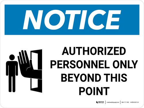 Notice: Admittance Authorized Personnel Only Beyond This Point Landscape with Graphic