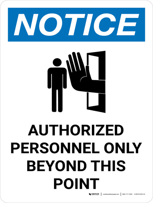Notice: Admittance Authorized Personnel Only Beyond This Point Portrait with Graphic