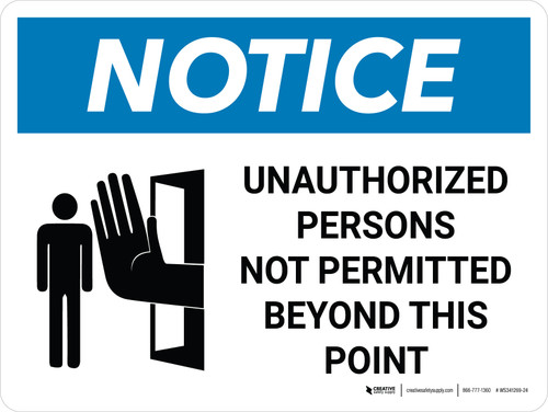 Notice: Admittance Unauthorized Persons Not Permitted Landscape with Graphic