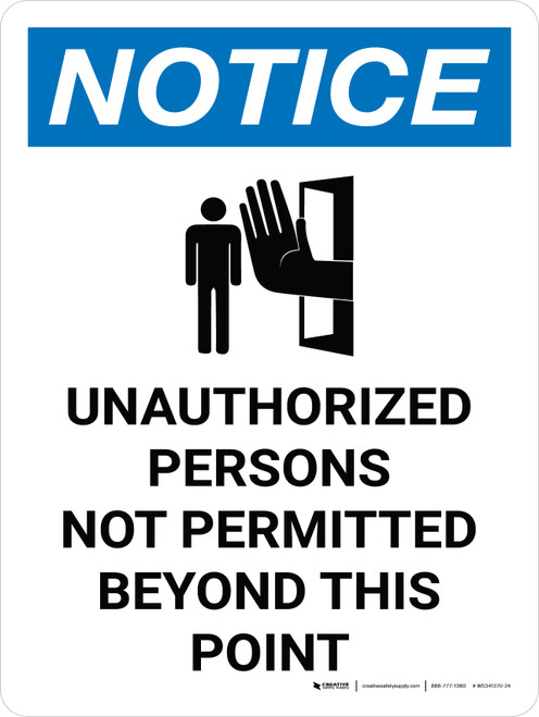Notice: Admittance Unauthorized Persons Not Permitted Portrait with Graphic