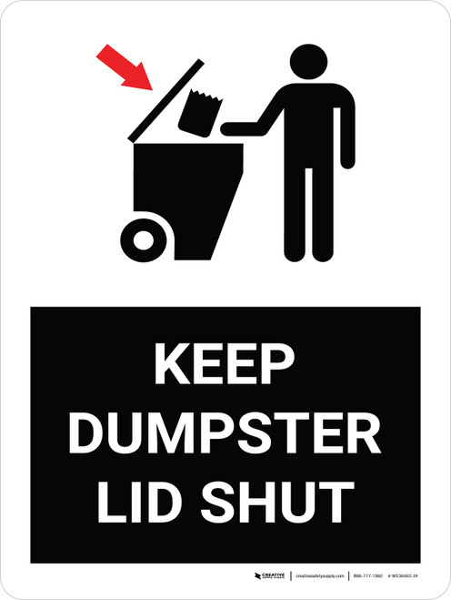 Keep Dumpster Lid Shut Portrait with Graphic - Wall Sign