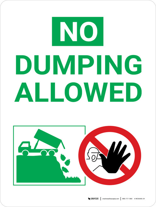 No Dumping Allowed Green and White Portrait with Graphic - Wall Sign