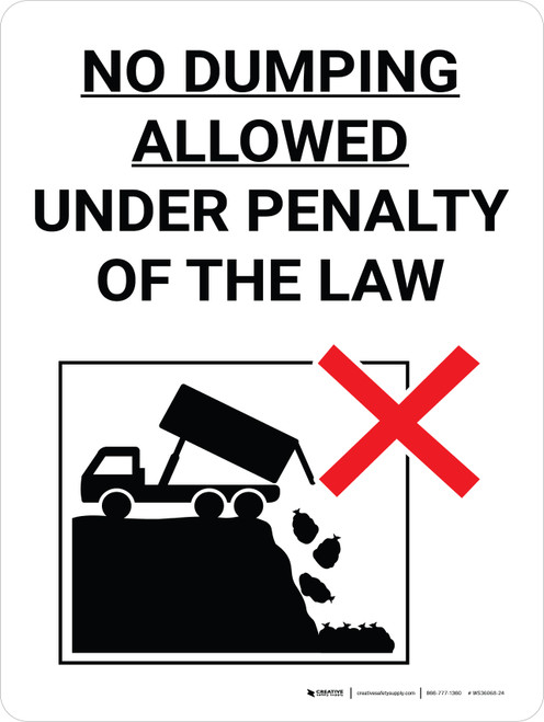 No Dumping Allowed Under Penalty Of Law Portrait with Graphic - Wall Sign