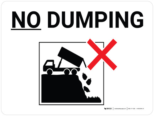 No Dumping Black and White Landscape with Icon - Wall Sign