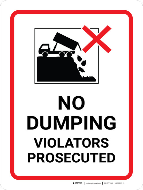 No Dumping Violators Prosecuted Portrait with Graphic - Wall Sign