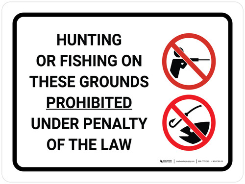 Hunting Or Fishing Prohibited Under Law Landscape with Icon - Wall Sign