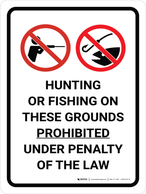 Hunting Or Fishing Prohibited Under Law Portrait with Graphic - Wall Sign