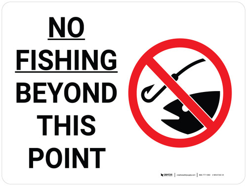 No Fishing Beyond This Point Landscape with Icon - Wall Sign