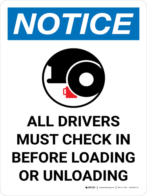 Notice: All Drivers Check Before Loading Unloading Prohibited Portrait with Graphic