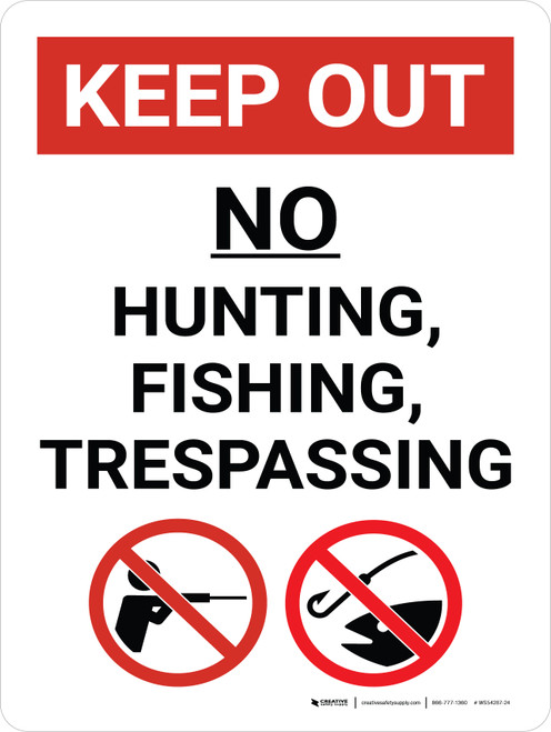 Keep Out No Hunting Fishing Or Trespassing Portrait with Graphic - Wall Sign
