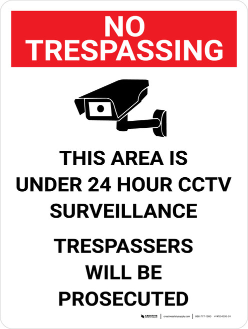 No Trespassing: 24 Hour CCTV Surveillance Portrait with Graphic - Wall Sign