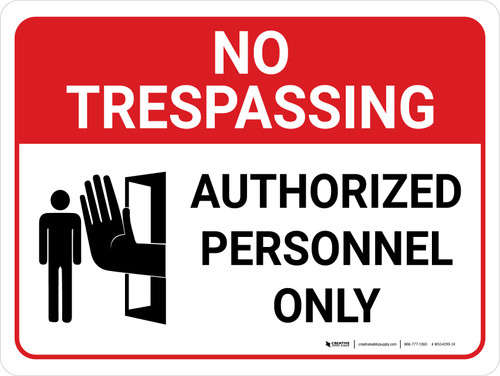 No Trespassing: Authorized Personnel Only Landscape with Graphic - Wall Sign