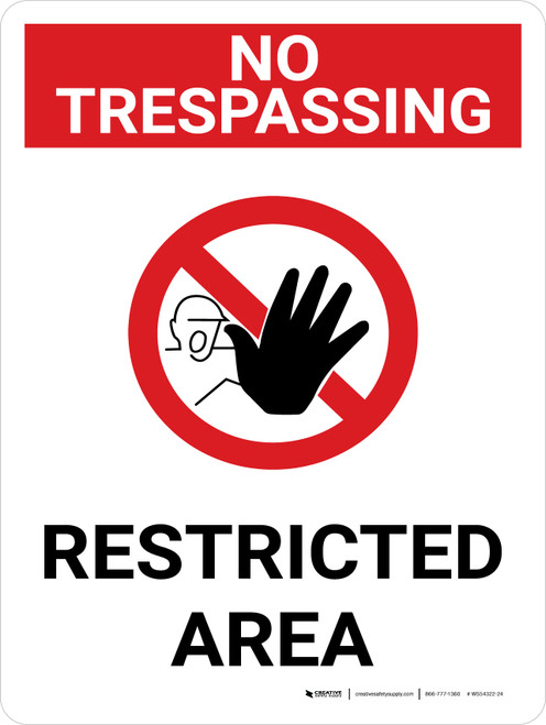 No Trespassing: Restricted Area Portrait with Graphic - Wall Sign