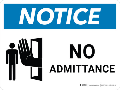 Notice: No Admittance Landscape with Icon - Wall Sign
