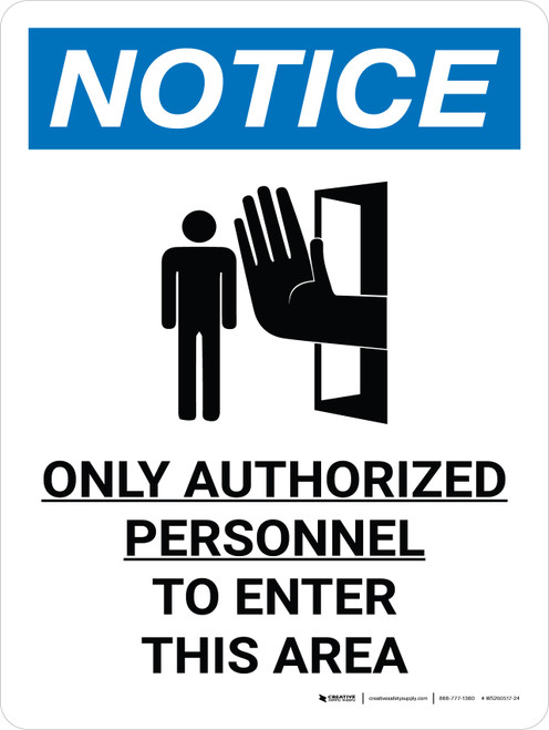 Notice: Only Authorized Personnel to Enter This Area Portrait with Icon - Wall Sign