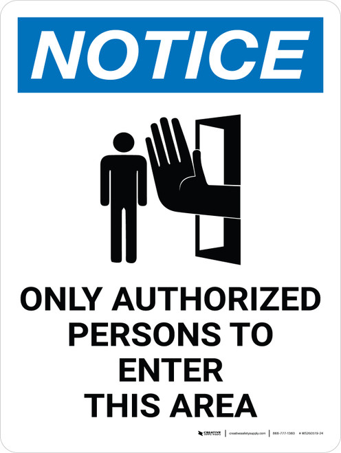 Notice: Only Authorized Persons to Enter This Area Portrait with Icon - Wall Sign