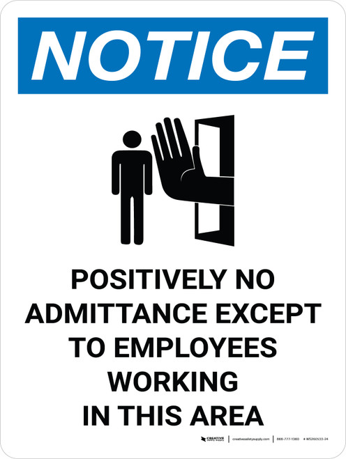 Notice: Positively No Admittance Except to Employees Portrait with Icon - Wall Sign
