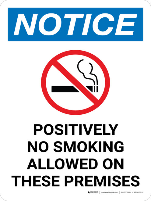 Notice: Positively No Smoking Allowed On These Premises Portrait with Icon - Wall Sign