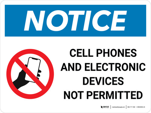 Notice: Cell Phones and Electronics Not Permitted Landscape with Icon - Wall Sign