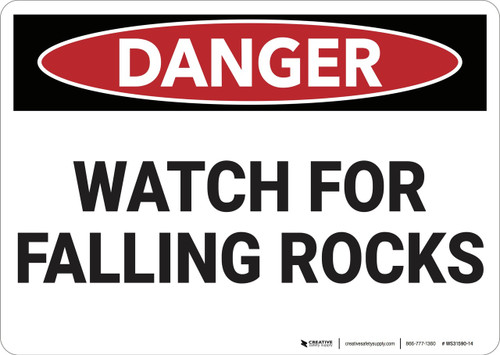 Danger: Watch for Falling Rocks - Wall Sign