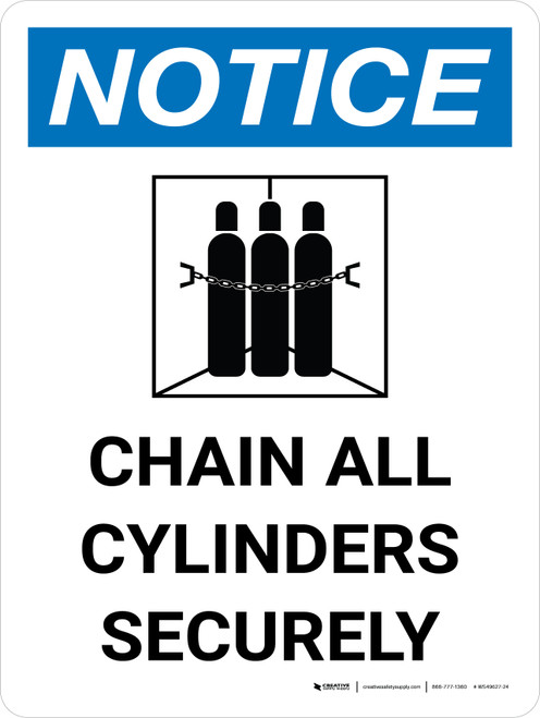 Notice: Chain All Cylinders Securely Portrait with Icon - Wall Sign