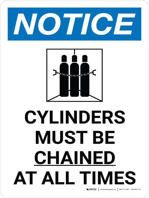 Notice: Cylinder Must Be Chained At All Times Portrait with Icon - Wall Sign