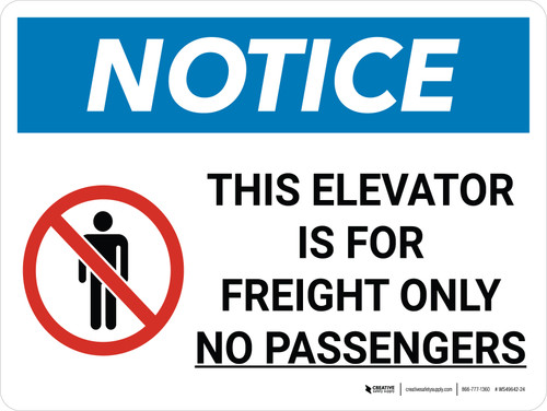 Notice: Elevator for Freight Only No Passengers Landscape with Icon - Wall Sign