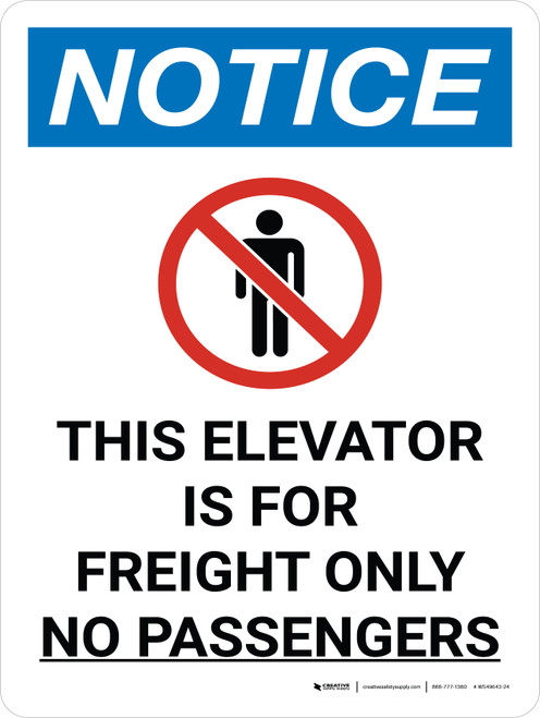 Notice: Elevator for Freight Only No Passengers Portrait with Icon - Wall Sign