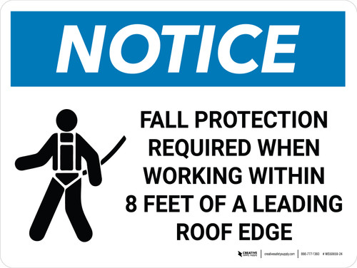 Notice: Fall Protection Required When Working Within Roof Edge Area Landscape with Icon - Wall Sign