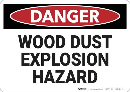 Danger: Wood Dust Explosion Hazard - Wall Sign