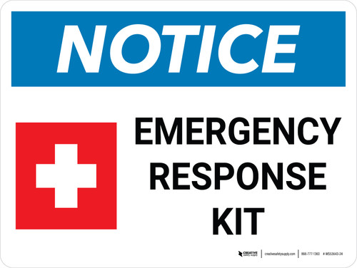 Notice: Emergency Response Kit Landscape with Icon - Wall Sign