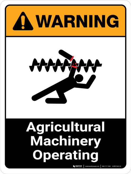 Warning: Agricultural Machinery Operating ANSI Portrait - Wall Sign