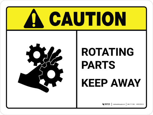Caution: Rotating Parts Keep Away ANSI Landscape - Wall Sign