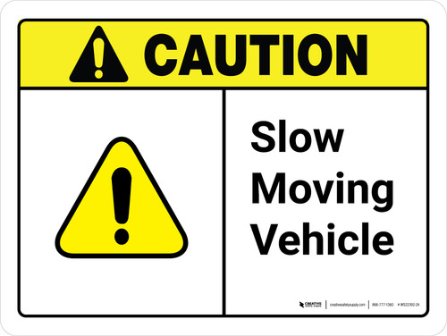 Caution: Slow Moving Vehicle ANSI Landscape - Wall Sign