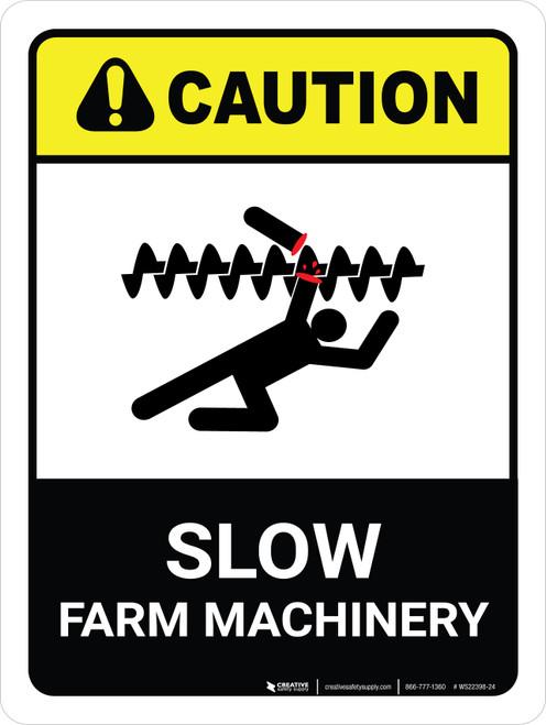 Caution: Slow Farm Machinery ANSI Portrait - Wall Sign