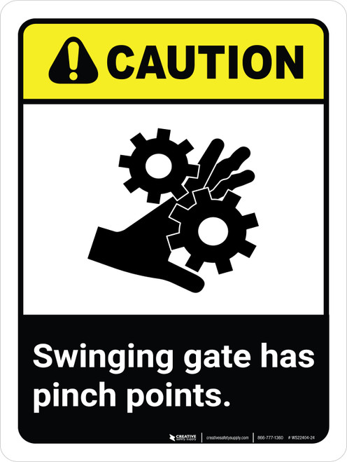 Caution: Swinging Gate Has Pinch Points ANSI Portrait - Wall Sign