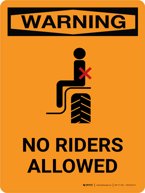 Warning: No Riders Allowed Portrait - Wall Sign