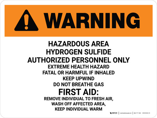 Warning: Hazardous Hydrogen Sulfide Authorized Landscape - Wall Sign
