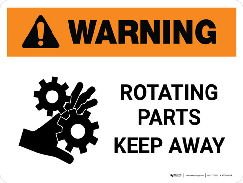 Warning: Rotating Parts Keep Away Landscape - Wall Sign