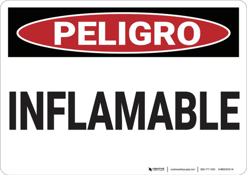 Danger: Flammable - Spanish - Wall Sign