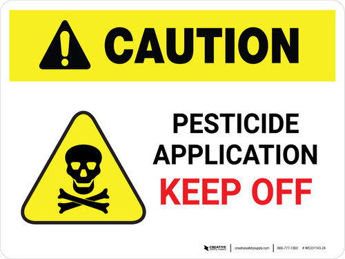 Caution: Pesticide Application Keep Off Landscape - Wall Sign