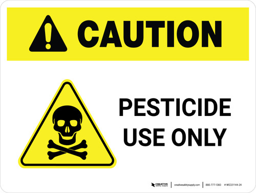 Caution: Pesticide Use Only Landscape - Wall Sign